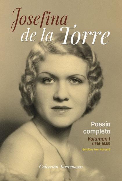 POESIA COMPLETA JOSEFINA DE LA TORRE VOLUMEN 1.