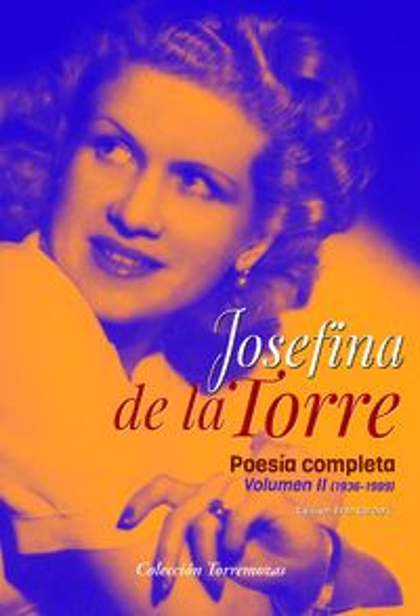 POESIA COMPLETA JOSEFINA DE LA TORRE VOLUMEN 2.