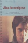 ALAS DE MARIPOSA: GUIÓN CINEMATOGRÁFICO