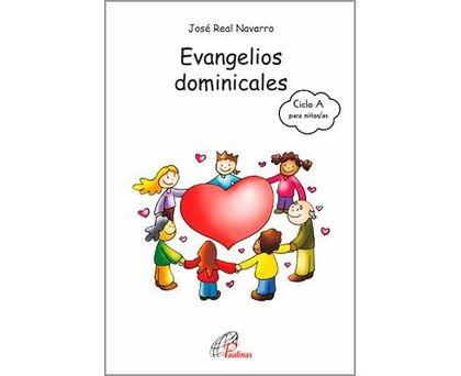 EVANGELIOS DOMINICALES DEL CICLO A PARA NIÑOS/AS DE 8 A 12 AÑOS. ACTIVIDADES, COMENTARIOS, PROP