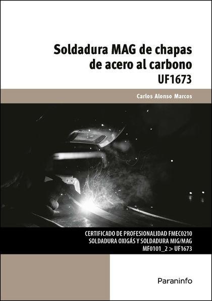 SOLDADURA MAG DE CHAPAS DE ACERO AL CARBONO.