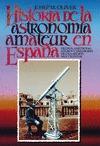 HISTORIA ASTRONOMIA AMATEUR EN ESPAÑA