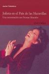 JULIETA EN EL PAÍS DE LAS MARAVILLAS: UNA CONVERSACIÓN CON NORMA ALEANDRO