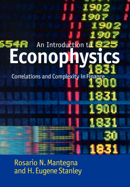 AN INTRODUCTION TO ECONOPHYSICS