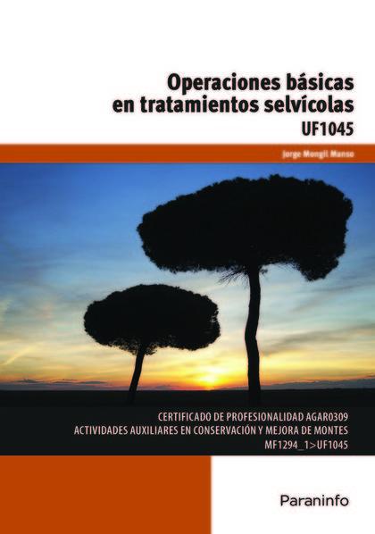 OPERACIONES BÁSICAS EN TRATAMIENTOS SELVÍCOLAS