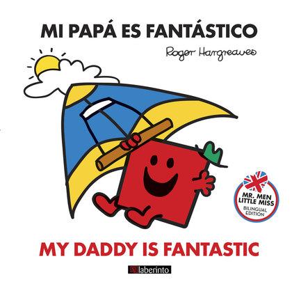 MI PAPÁ ES FANTÁSTICO                                                           MY DADDY IS FAN