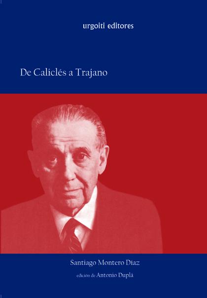 DE CALICLÉS A TRAJANO: ESTUDIO SOBRE HISTORIA POLÍTICA DEL MUNDO ANTIGUO