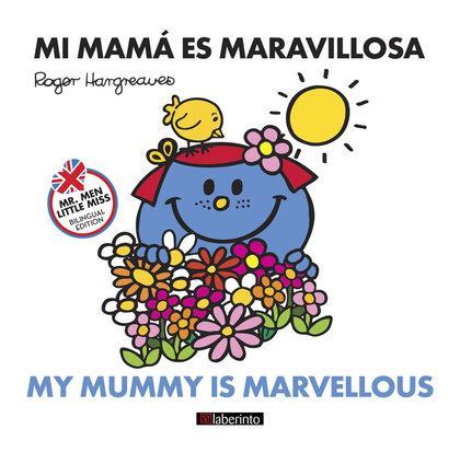 MI MAMÁ ES MARAVILLOSA                                                          MY MUMMY IS MAR
