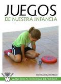 JUEGOS DE NUESTRA INFANCIA