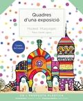QUADRES D´UNA EXPOSICIÓ.