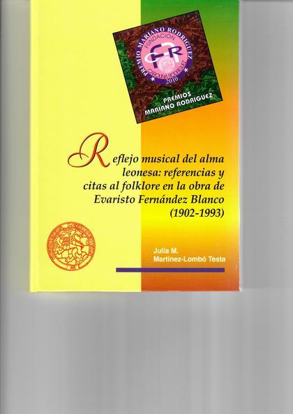 REFLEJO MUSICAL DEL ALMA LEONESA: REFERENCIAS Y CITAS AL FOLKLORE EN LA OBRA DE