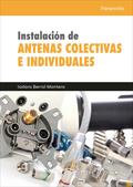 INSTALACIÓN DE ANTENAS COLECTIVAS E INDIVIDUALES.