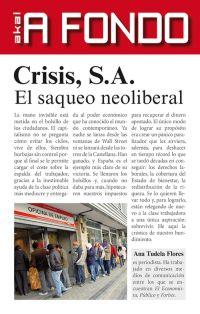 CRISIS S.A. : EL SAQUEO NEOLIBERAL