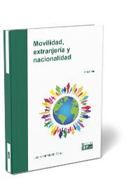MOVILIDAD, EXTRANJERÍA Y NACIONALIDAD.