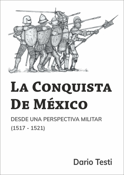LA CONQUISTA DE MÉXICO.