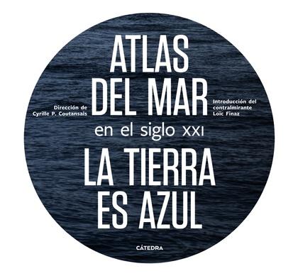 ATLAS DEL MAR EN EL SIGLO XXI.