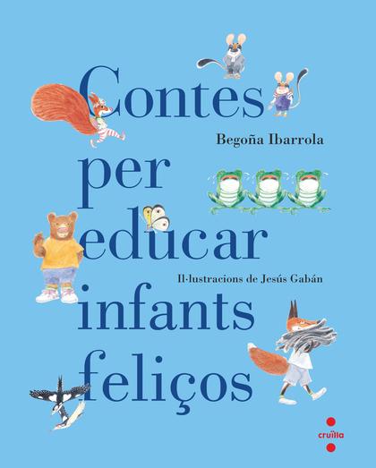 CONTES PER EDUCAR INFANTS FELIÇOS