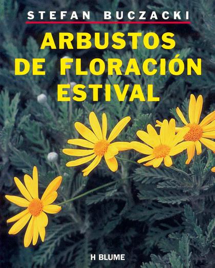 ARBUSTOS DE FLORACIÓN ESTIVAL