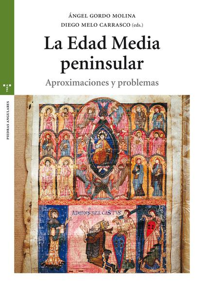 LA EDAD MEDIA PENINSULAR                                                        APROXIMACIONES