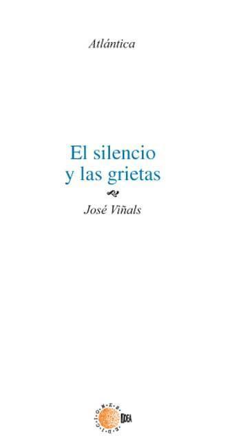 EL SILENCIO Y LAS GRIETAS