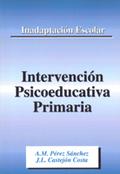 INADAPTACIÓN ESCOLAR, INTERVENCIÓN PSICOEDUCATIVA PRIMARIA