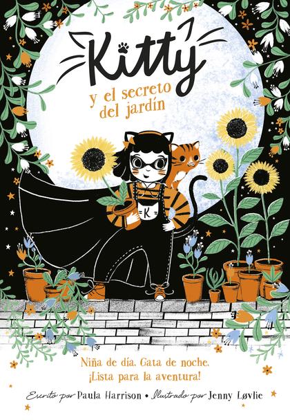 KITTY Y EL SECRETO DEL JARDÍN (KITTY 3)