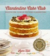 CLANDESTINE, CAKE CLUB