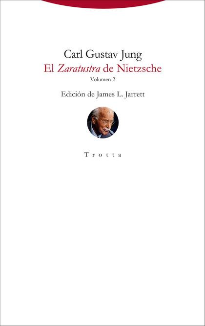 EL ZARATUSTRA DE NIETZSCHE. VOLUMEN 2