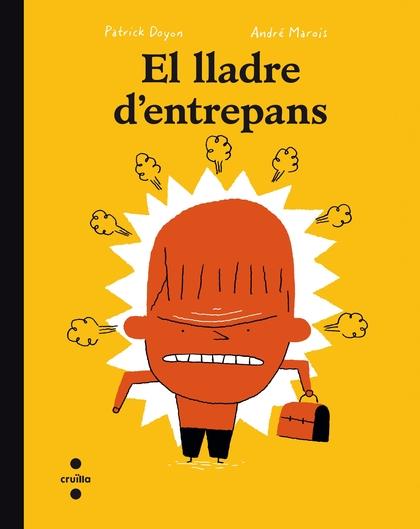 EL LLADRE D´ENTREPANS.