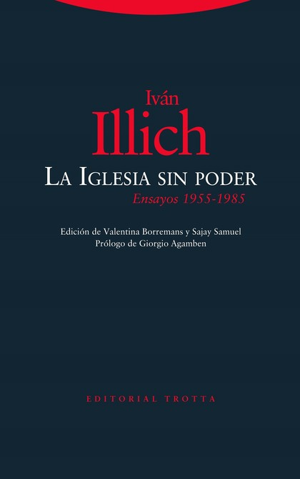 LA IGLESIA SIN PODER. ENSAYOS (1955-1985)