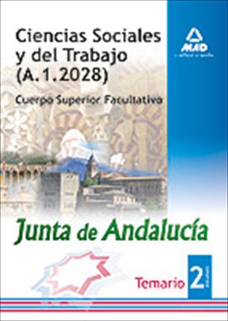 t. II CIENCIAS SOCIALES Y DEL TRABAJO DE LA JUNTA DE ANDALUCÍA. CUERPO SUPERIOR FACULTATIVO.