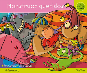 MONSTRUOS QUERIDOS