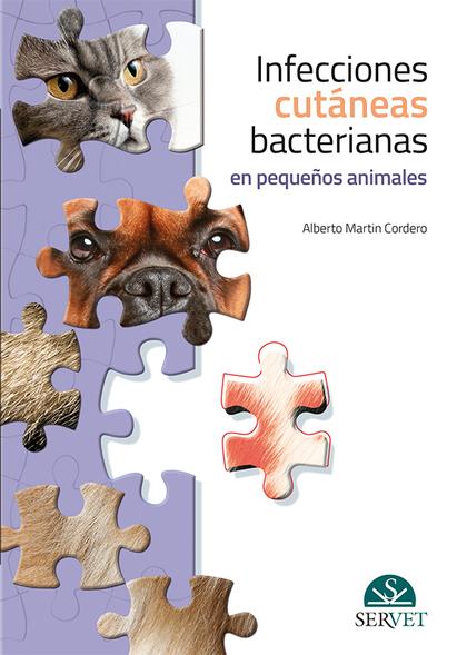 INFECCIONES CUTÁNEAS BACTERIANAS EN PEQUEÑOS ANIMALES.