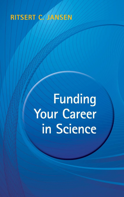 FUNDING YOUR CAREER IN SCIENCE.