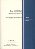 LAS VÍCTIMAS DE LA VIOLENCIA: ESTUDIOS PSICOPATOLÓGICOS