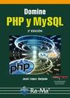 DOMINE PHP Y MYSQL. 2ª EDICIÓN.