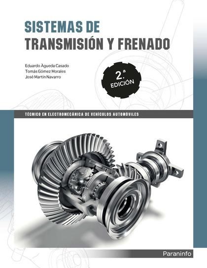 SISTEMAS DE TRANSMISIÓN Y FRENADO 2.ª EDICIÓN 2019.