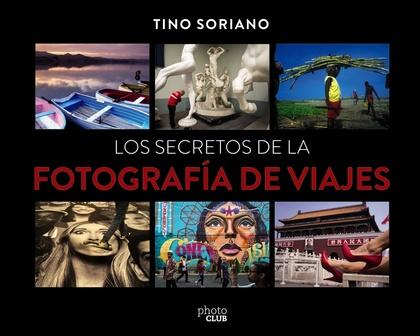 LOS SECRETOS DE LA FOTOGRAFÍA DE VIAJES.