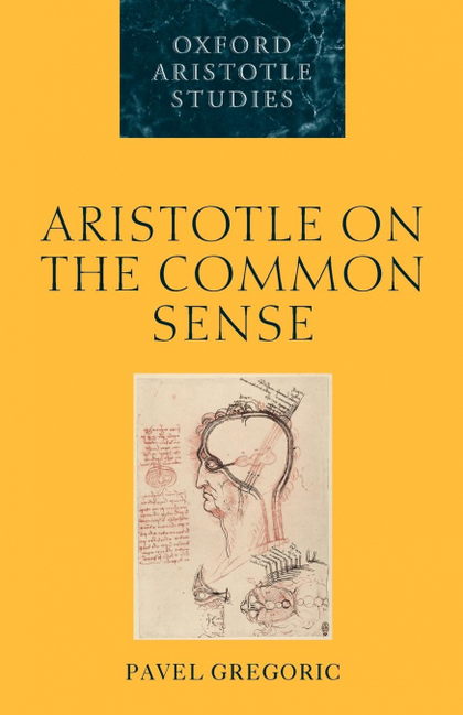 ARISTOTLE ON THE COMMON SENSE