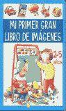 MI PRIMER GRAN LIBRO DE IMÁGENES