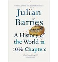 A HISTORY OF THE WORLD IN TEN MIDDLE CHAPTERS.