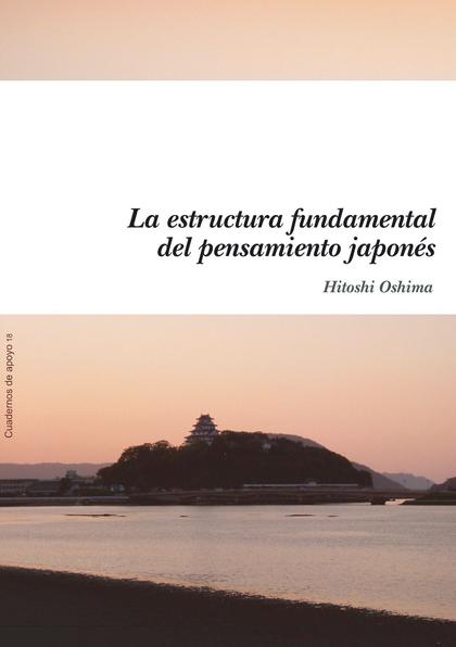 LA ESTRUCTURA FUNDAMENTAL DEL PENSAMIENTO JAPONÉS