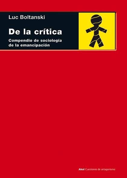 DE LA CRÍTICA : COMPENDIO DE SOCIOLOGÍA DE LA EMANCIPACIÓN