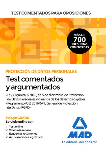 TEST COMENTADOS PARA OPOSICIONES SOBRE PROTECCIÓN DE DATOS PERSONALES (LEY ORGÁN.