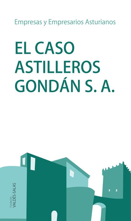 EL CASO ASTILLEROS GONDÁN, S.A.