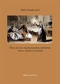 ÉTICA DE LAS ORGANIZACIONES SANITARIAS: NUEVOS MODELOS DE CALIDAD