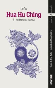 HUA HU CHING. 81 MEDITACIONES TAOÍSTAS
