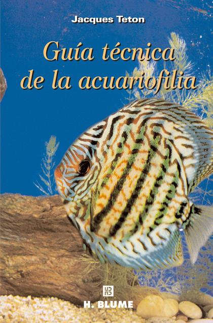 GUIA TECNICA ACUARIOFILIA