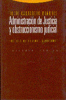 ADMINISTRACION JUSTICIA OBSTRUCCIONISMO JUDICIAL