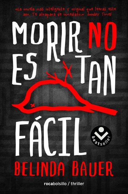 MORIR NO ES TAN FÁCIL.